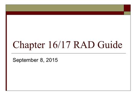 Chapter 16/17 RAD Guide September 8, 2015. NUCLEAR ENERGY.