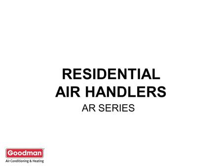 RESIDENTIAL AIR HANDLERS