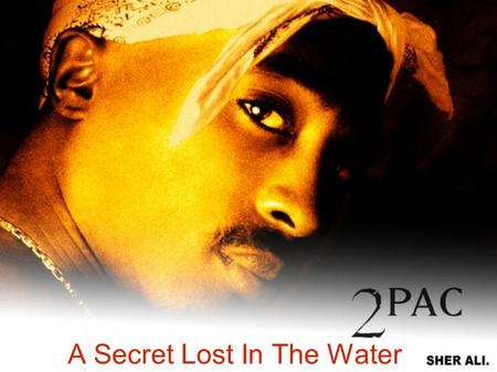 A Secret Lost In The Water