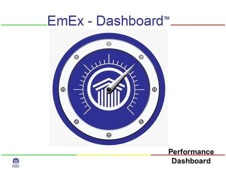 "Performance Dashboard. 2 Why Emergency Departments Need EmEx-Dashboard ""You cannot manage what you cannot measure"" Lord Kelvin Your EDIS is not the issue."
