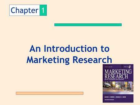 Chapter1 An Introduction to Marketing Research.