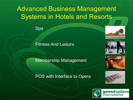 Spa Fitness And Leisure Membership Management POS with Interface to Opera Advanced Business Management Systems in Hotels and Resorts.
