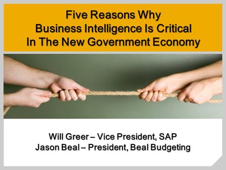 Business Intelligence Is Critical In The New Government Economy