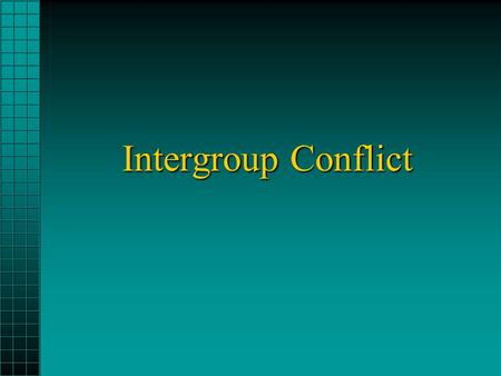 Intergroup Conflict. Outline Sources of intergroup conflictSources of intergroup conflict –Competition and conflict –Social categorization Intergroup.