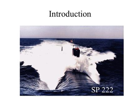 Introduction SP 222. Objective Demonstrate a practical understanding of the basic physical concepts of classical electricity, magnetism and optics by.