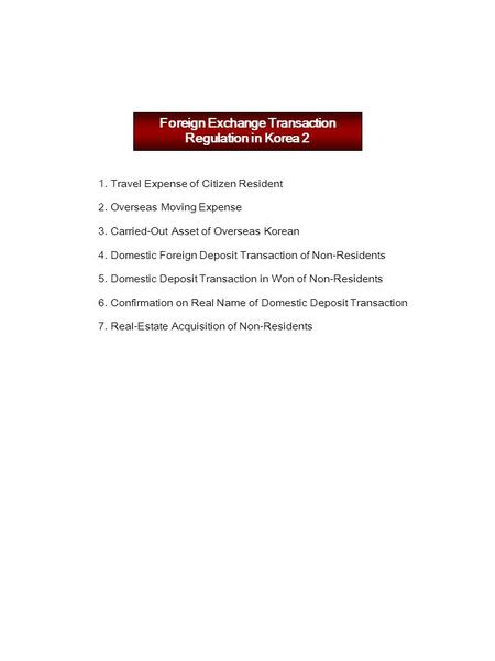 Foreign Exchange Transaction Regulation in Korea 2