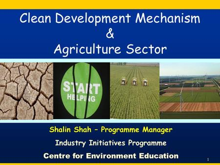 Clean Development Mechanism & Agriculture Sector