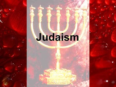 Judaism. An Ancient Religion Over 4000 years old Founded by Abraham, who once lived in Mesopotamia Jewish religion is closely tied to Christianity and.