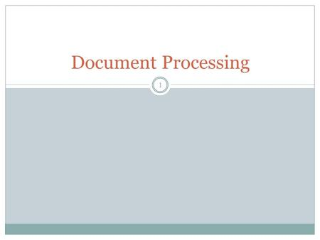 Document Processing 1. Definition Documentation :- is a set of documents provided on paper, online, or on digital, such as audio tape or CDs. Document.