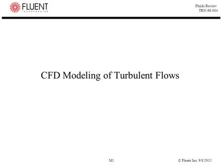 CFD Modeling of Turbulent Flows