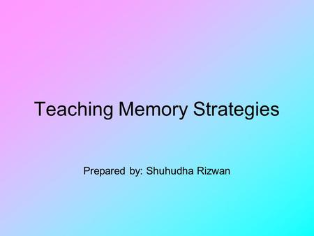 Teaching Memory Strategies