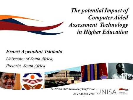 Ernest Azwindini Tshibalo University of South Africa,