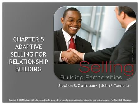 Chapter 5 Adaptive Selling for Relationship Building