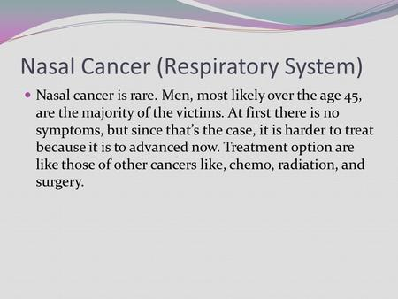 Nasal Cancer (Respiratory System)