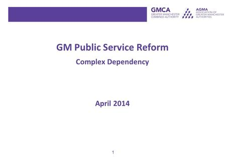 1 GM Public Service Reform Complex Dependency April 2014.