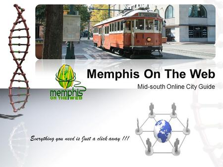 Mid-south Online City Guide Memphis On The Web Everything you need is Just a click away !!!