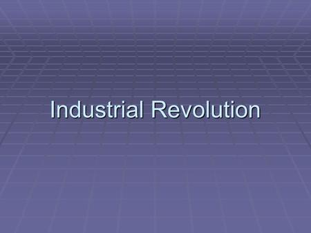 Industrial Revolution.  What are the 5 most successful countries today?