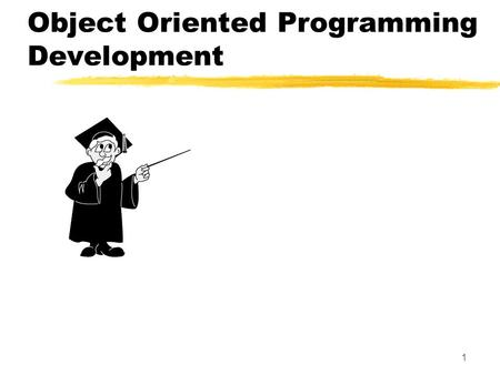 Object Oriented Programming Development