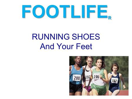 RUNNING SHOES And Your Feet