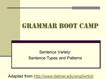 Sentence Variety: Sentence Types and Patterns