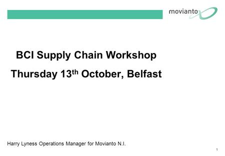 BCI Supply Chain Workshop Thursday 13th October, Belfast