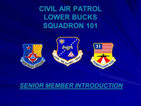 CIVIL AIR PATROL LOWER BUCKS SQUADRON 101