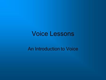 Voice Lessons An Introduction to Voice Introduction to Voice How does Vincent Van Gogh express his voice – his style or personality? Look carefully at.