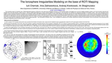 The Ionosphere Irregularities Modeling on the base of ROTI Mapping Measurements and Database In order to analyze TEC fluctuation activity there were considered.