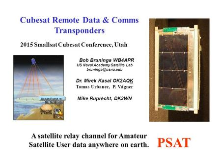 PSAT Cubesat Remote Data & Comms Transponders