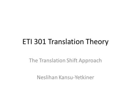 ETI 301 Translation Theory