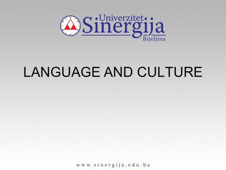 "LANGUAGE AND CULTURE. Culture – the concept more or less synonymous with civilization (opposed to ""barbarism""); classical conception of culture (art,"
