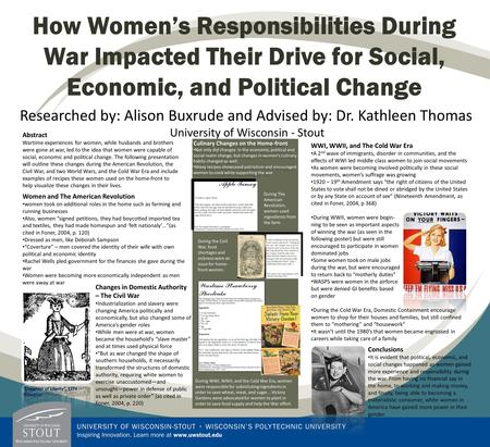 How Women's Responsibilities During War Impacted Their Drive for Social, Economic, and Political Change Researched by: Alison Buxrude and Advised by: Dr.