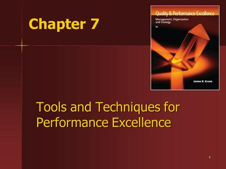Tools and Techniques for Performance Excellence