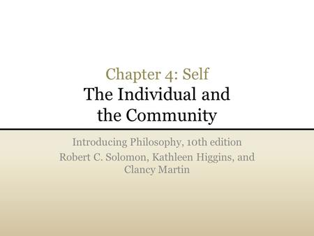 Chapter 4: Self The Individual and the Community