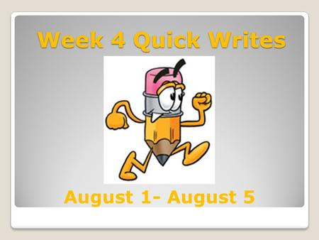 "Week 4 Quick Writes August 1- August 5 Quick Write #16 Monday, August 1, 2011 Don't You See ""It's just a drink,"" he says. But it's really bottled-up."