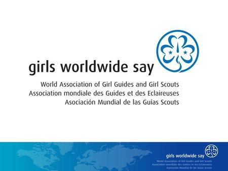 WAGGGS is the world's largest international voluntary organization for girls and young women WAGGGS is the umbrella for National Member Organizations.