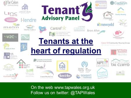 On the web  Follow us on On the web  Follow us on Tenants at the heart of regulation.