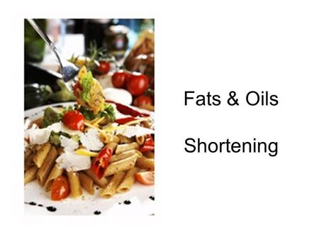 Fats & Oils Shortening.
