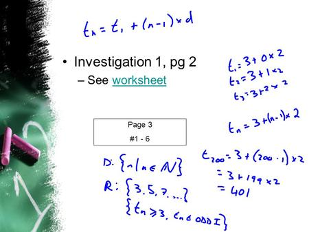 Investigation 1, pg 2 –See worksheetworksheet Page 3 #1 - 6.