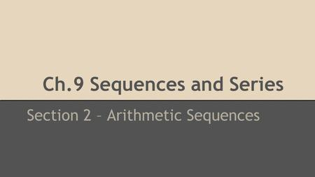 Ch.9 Sequences and Series