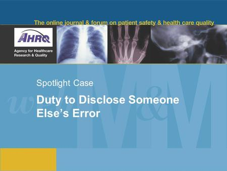 Spotlight Case Duty to Disclose Someone Else's Error.