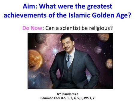 Aim: What were the greatest achievements of the Islamic Golden Age?