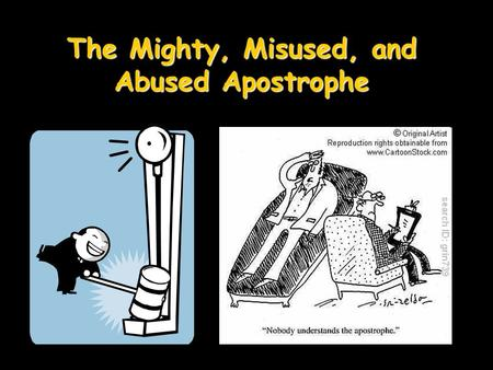 The Mighty, Misused, and Abused Apostrophe. Real website.