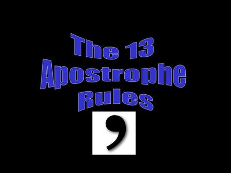 The 13 Apostrophe Rules.