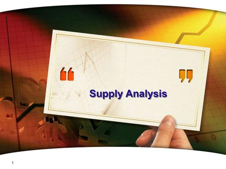 CH # 5 Supply Analysis 1 MICRO Economics Supply 2 / 99  تجزيه‌ وتحليل‌ عرضه.