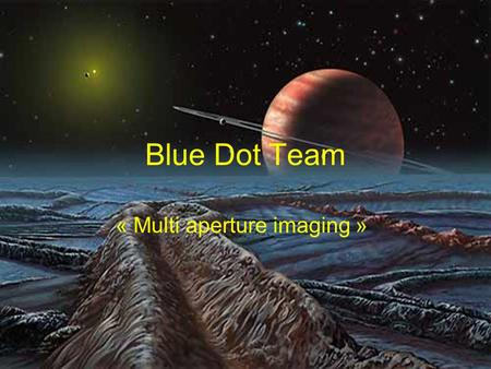 Blue Dot Team « Multi aperture imaging ». BDT - 16-17 sept 2008 2 MAI techniques High accuracy visibility measurement Differential interferometry Nulling.