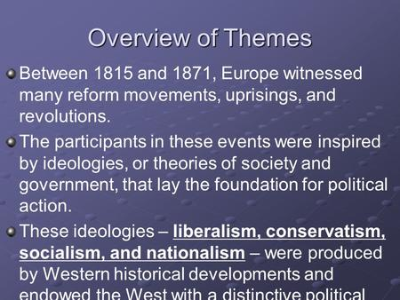 movements for liberal reform and revolution The more literate urban masses of 19th century europe, politicized by the french revolution in the movement: not satisfied with the reform liberal government.