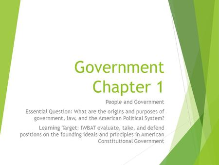 Government Chapter 1 People and Government