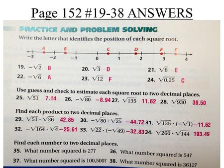 Page 152 #19-38 ANSWERS.