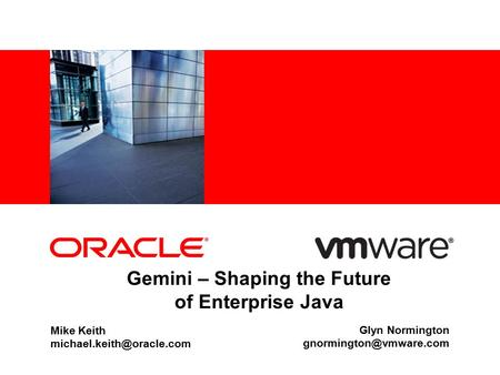 Gemini – Shaping the Future of Enterprise Java Mike Keith Glyn Normington